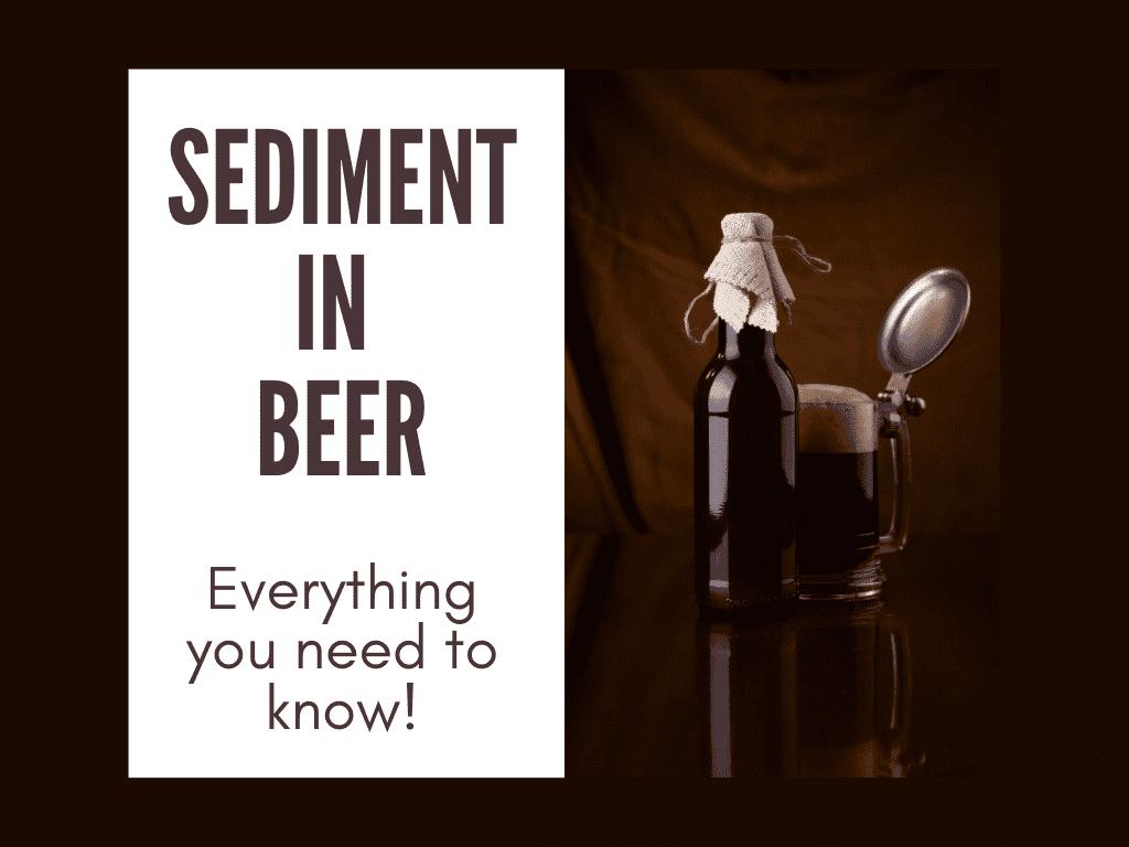 sediment in beer